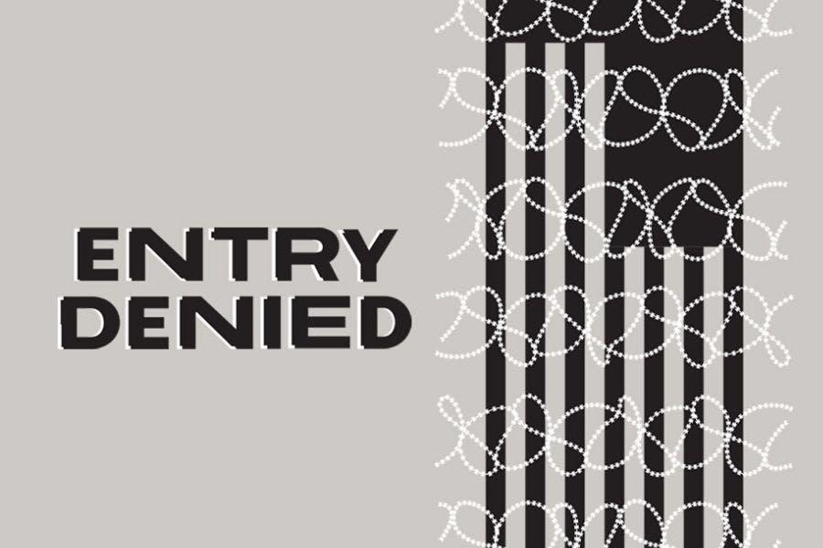 Entry Denied podcast